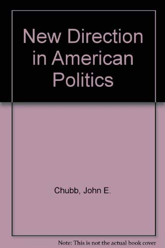 9780815714064: The New Direction in American Politics