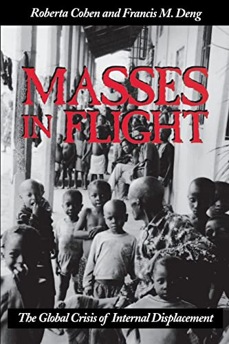 9780815715115: Masses in Flight: The Global Crisis of Internal Displacement