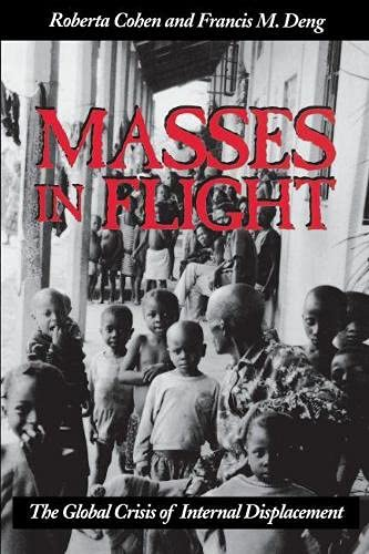 9780815715122: Masses in Flight: The Global Crisis of Internal Displacement