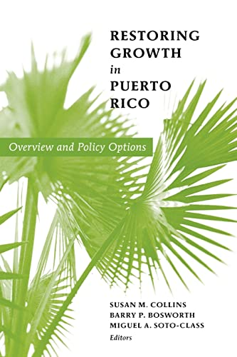 9780815715504: Restoring Growth in Puerto Rico: Overview and Policy Options