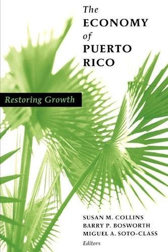 9780815715535: The Economy of Puerto Rico: Restoring Growth