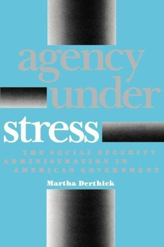 9780815718246: Agency Under Stress: The Social Security Administration in American Government