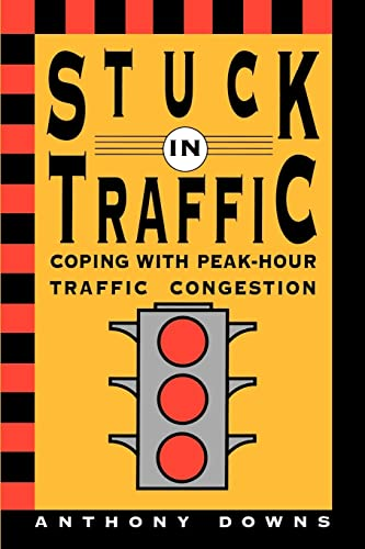 9780815719236: Stuck in Traffic: Coping with Peak-Hour Traffic Congestion