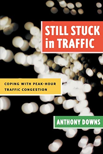 9780815719298: Still Stuck in Traffic: Coping with Peak-Hour Traffic Congestion (James A. Johnson Metro Series)
