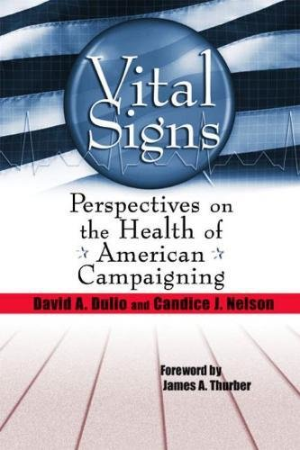 Vital Signs: Perspectives on the Health of American Campaigning (Hardback): David A. Dulio, Candice...