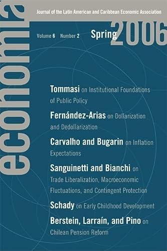 Economia: Spring 2006: Journal of the Latin: Eduardo Engel, Roberto
