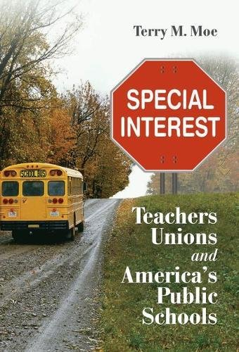 9780815721291: Special Interest: Teachers Unions and America's Public Schools