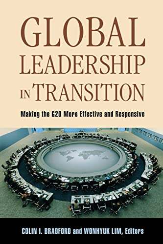 Global Leadership in Transition: Making the G20