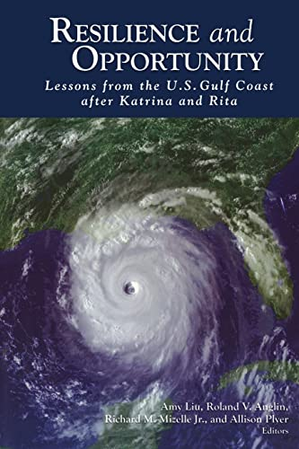 9780815721499: Resilience and Opportunity: Lessons from the U.S. Gulf Coast after Katrina and Rita
