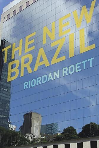 9780815721697: The New Brazil