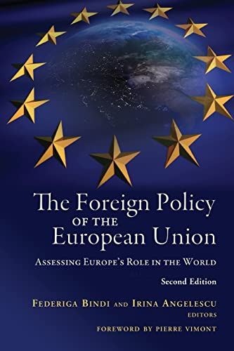 9780815722526: The Foreign Policy of the European Union: Assessing Europe's Role in the World