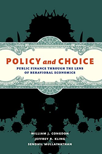 9780815722588: Policy and Choice: Public Finance Through the Lens of Behavioral Economics