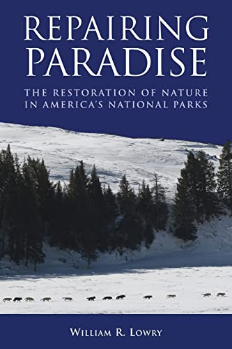 9780815722700: Repairing Paradise: The Restoration of Nature in America's National Parks