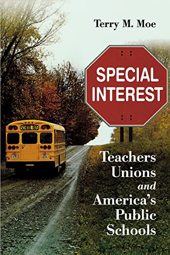 9780815722724: Special Interest: Teachers Unions and America's Public Schools