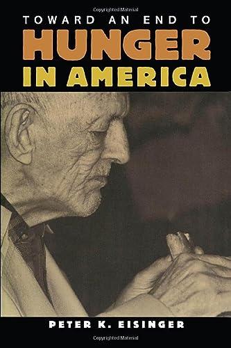 Toward an End to Hunger in America: Peter K. Eisinger