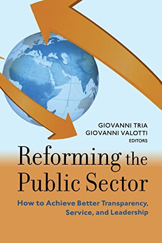 9780815722885: Reforming the Public Sector: How to Achieve Better Transparency, Service, and Leadership (Brookings-SSPA Series on Public Administration)