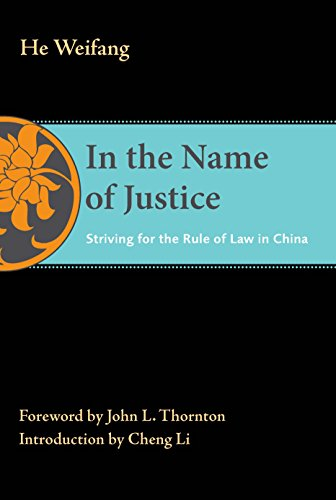 9780815722908: In the Name of Justice: Striving for the Rule of Law in China (The Thornton Center Chinese Thinkers Series)
