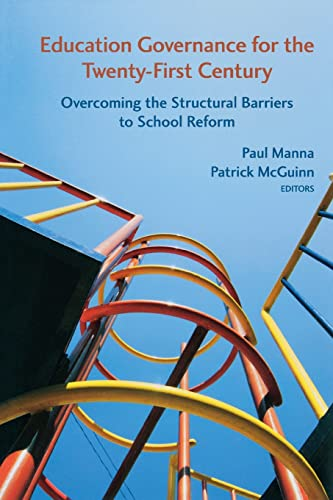 9780815723943: Education Governance for the Twenty-First Century: Overcoming the Structural Barriers to School Reform