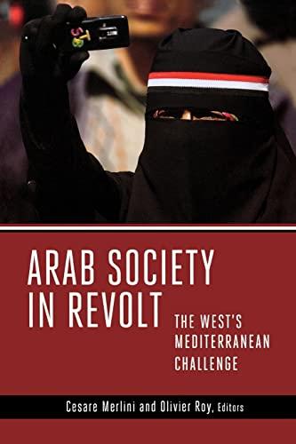 9780815723967: Arab Society in Revolt: The West's Mediterranean Challenge