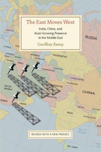 9780815724070: The East Moves West: India, China, and Asia's Growing Presence in the Middle East