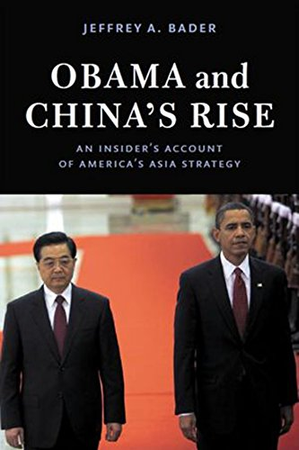 9780815724469: Obama and China's Rise: An Insider's Account of America's Asia Strategy