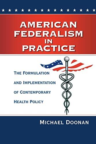 American Federalism in Practice: Doonan, Michael