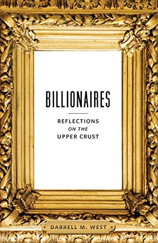 9780815725961: Billionaires: Reflections on the Upper Crust
