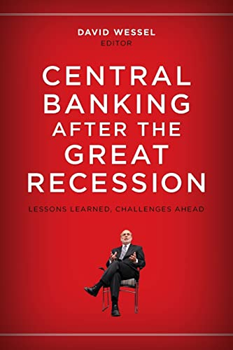 9780815726081: Central Banking After the Great Recession: Lessons Learned, Challenges Ahead