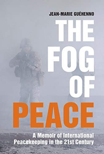 9780815726364: The Fog of Peace: A Memoir of International Peacekeeping in the 21st Century