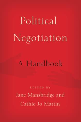 Political Negotiation: A Handbook (Paperback): Professor Jane Mansbridge