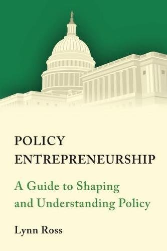 9780815727361: Policy Entrepreneurship: A Guide to Shaping and Understanding Policy