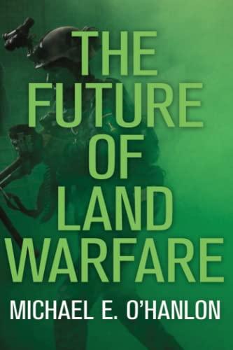 9780815727422: The Future of Land Warfare (Geopolitics in the 21st Century)