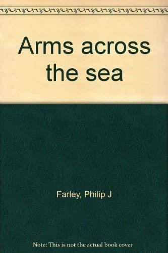 9780815727453: Arms across the sea