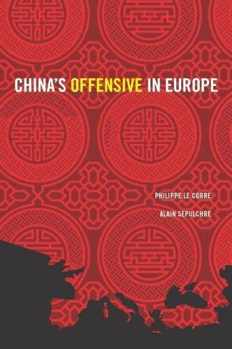 9780815727989: China's Offensive in Europe (Geopolitics in the 21st Century)
