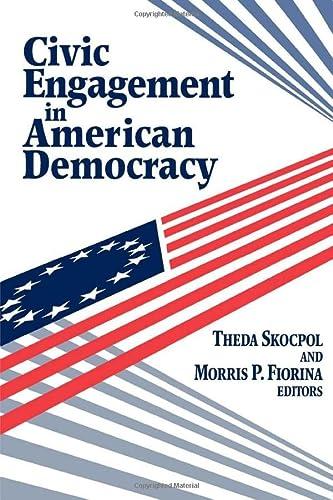 Civic Engagement in American Democracy: Editors