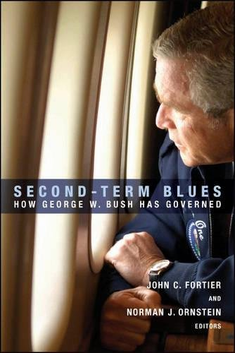 9780815728849: Second-Term Blues: How George W. Bush Has Governed