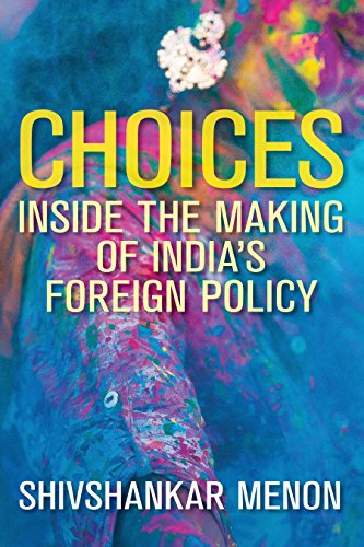 Choices Inside the Making of India's Foreign: Menon, Shivshankar