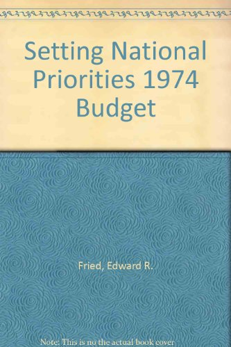 9780815729341: Setting National Priorities: The 1974 Budget