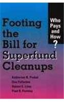 9780815729952: Footing the Bill for Superfund Cleanups: Who Pays and How?