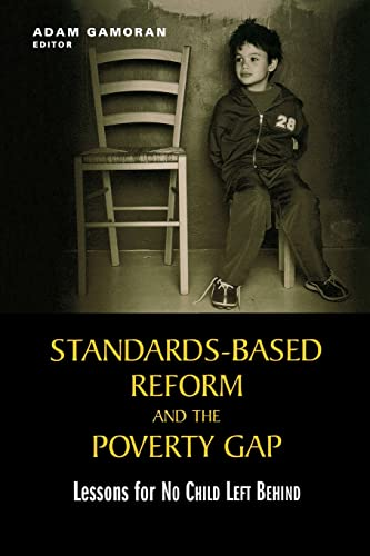 """9780815730330: Standards-Based Reform and the Poverty Gap: Lessons for """"No Child Left Behind"""""""