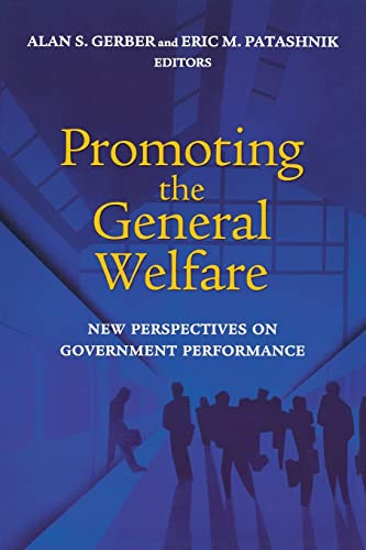 9780815731214: Promoting the General Welfare: New Perspectives on Government Performance