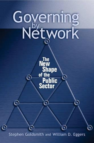 9780815731290: Governing by Network: The New Shape of the Public Sector