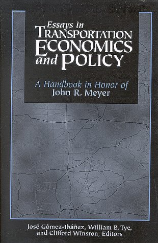 9780815731825: Essays in Transportation Economics and Policy: A Handbook in Honor of John R.Meyer