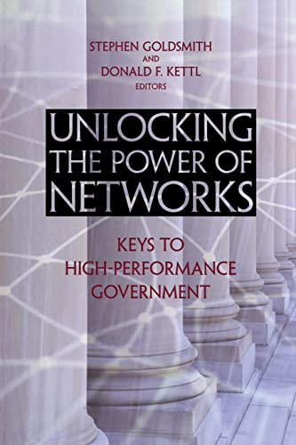 9780815731870: Unlocking the Power of Networks: Keys to High-Performance Government (Brookings / Ash Center Series,