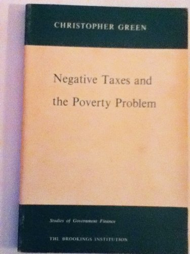 9780815732631: Negative Taxes and the Poverty Problem