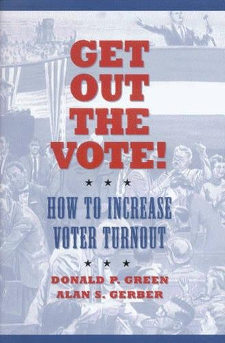 9780815732686: Get Out the Vote!: How to Increase Voter Turnout