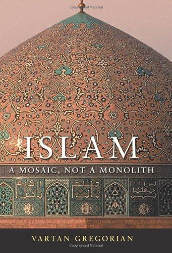 9780815732822: Islam: A Mosaic, Not a Monolith