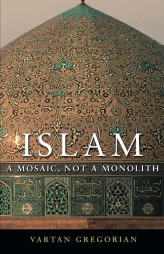 9780815732839: Islam: A Mosaic, Not a Monolith