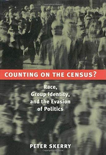 9780815733355: Counting on the Census?: Race, Group Identity, and the Evasion of Politics