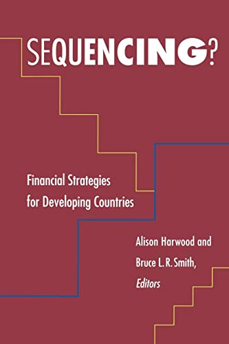 Sequencing?: Financial Strategies for Developing Countries.: Harwood, Alison (ed.)